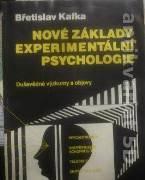 Kafka Břetislav - Nové základy experimentální psychologie