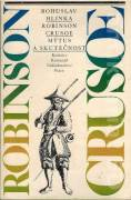 Robinson Crusoe. Mýtus a skutečnost