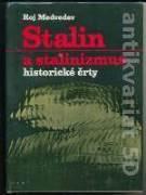 STALIN A STALINIZMUS - HISTORICKÉ ČRTY