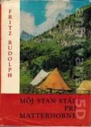 Môj stan stál pri Matterhorne
