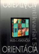 Orientácia (Kvasnička Ladislav)