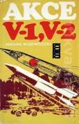 Akce V - 1, V - 2