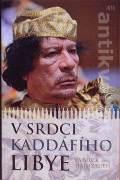 V srdci Kaddáfího Lybie