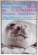 Život na konci světa / Patagonie, Ohňová země, Magalhaesovo souostroví