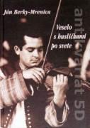 Veselo s husličkami po svete