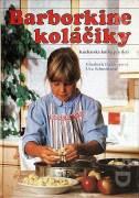 Barborkine koláčiky ( Kuchárska kniha pre deti )