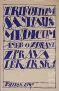 Trifolium sanitatis medicum aneb O zdravi zprava lekarska