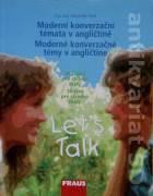 Moderní konverzační témata v angličtině / Moderné konverzačné témy v angličtine (6 témat pro střední školy / 36 tém pre stredné