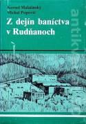 Z dejín baníctva v Rudňanoch