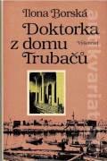 Doktorka z domu Trubačů (1984)