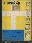 K Severu (1930)