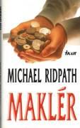 Maklér (Ridpath Michael)