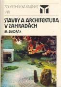 Stavby a architektúra v záhradách