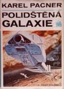 Polidštěná galaxie (Kosmická budoucnost lidstva - svazek druhý)