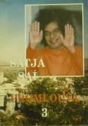 Satja Saí - Satja Saí promlouvá 3