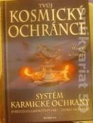 Schmiecke Marcus - Tvůj kosmický ochránce