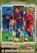 Géniovia a svetové hviezdy (100 slávnych futbalistov)