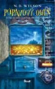 Púpavový oheň (Druhá časť fantasy trilógie 100 skriniek)