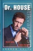Dr. House (Sú to fakty alebo fikcia? )