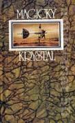 Magický krystal - Ruské utopicko - fantastické příběhy