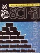 Volanie na Mliečnej ceste (13x Sci - fi)