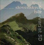 Svet slovenských hôr