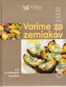 Varíme zo zemiakov (222 osvedčených receptov)