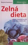 Zelná dieta (Mnoho rozmanitých receptů / Sedmidenní redukční plán)