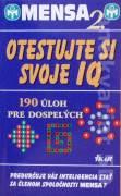 Mensa 2. - Otestujte si svoje IQ ( 190 úloh pre dospelých )