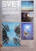 Svet možných zázrakov ( Malá encyklopédia tretieho tisíročia )