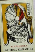 Zagorka Marija Jurič - Gričská čarodejnica 4. diel Dvorná kamarila
