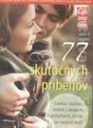 77 skutočných príbehov
