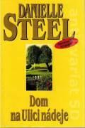 Dom na ulici nádeje - Steel Danielle (2001)