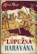 Lúpežná karavána (1948)