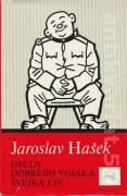 Osudy dobrého vojaka Švejka I. - IV.