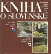 Kniha o Slovensku ( Okružný vlastivedný výlet )