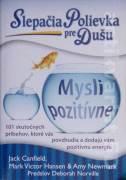 Slepačia polievka pre dušu - Mysli pozitívne