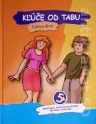 Kľúče od tabu (Sprievodca tajomstvami života pre malé i veľké deti)