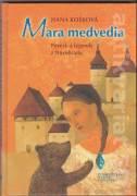 Mara medvedia - povesti a legendy z Novohradu