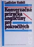 Konverzačná príručka angličtiny pre pokročilých