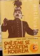Kobr Josef - Petr Šiřina - Smějeme sa s Josefem Kobrem