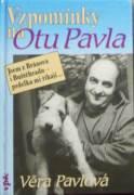Pavlová Věra - Vzpomínky na Otu Pavla