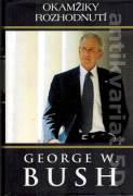 Okamžiky rozhodnutí (George W. Bush)