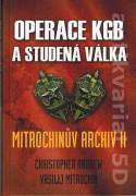 Operace KGB a studená válka. Mitrochinův archiv II.