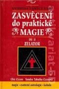 Zasvěcení do praktické magie II. Zelator