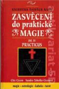Zasvěcení do praktické magie IV. Practicus