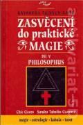Zasvěcení do praktické magie V. Philosophus