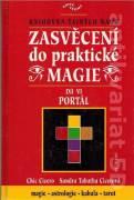 Zasvěcení do praktické magie VI. Portál