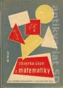 Zbierka úloh z matematiky pre stredné ekonomické a zdravotnívke školy