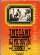 Indiáni na vojnovom chodníku